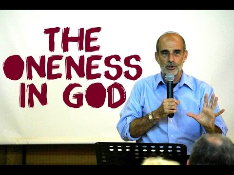 The Oneness In God | Asher Intrater | Revive Israel
