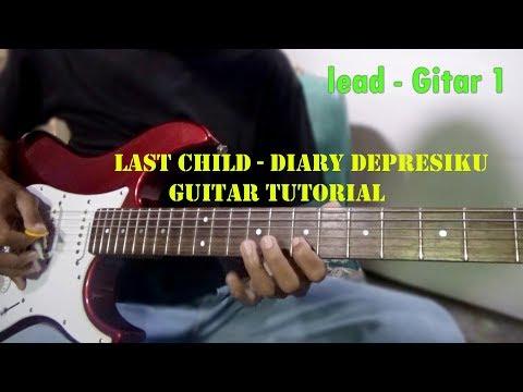 Last Child - Diary Depresiku (Guitar Tutorial)