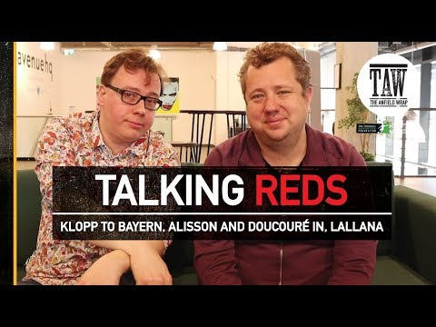 Klopp To Bayern, Alisson And Doucouré In, Lallana  | TALKING REDS