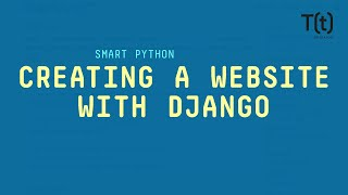 Creating a simple webṡite with the Django framework