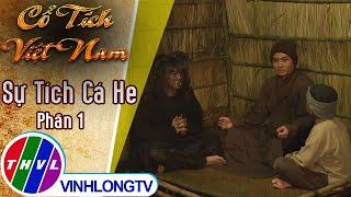 Sự tích Cá He - Phần 1 | Cổ tích Việt Nam