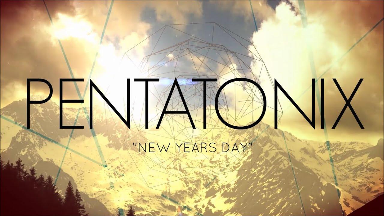 pentatonix new years day lyrics youtube