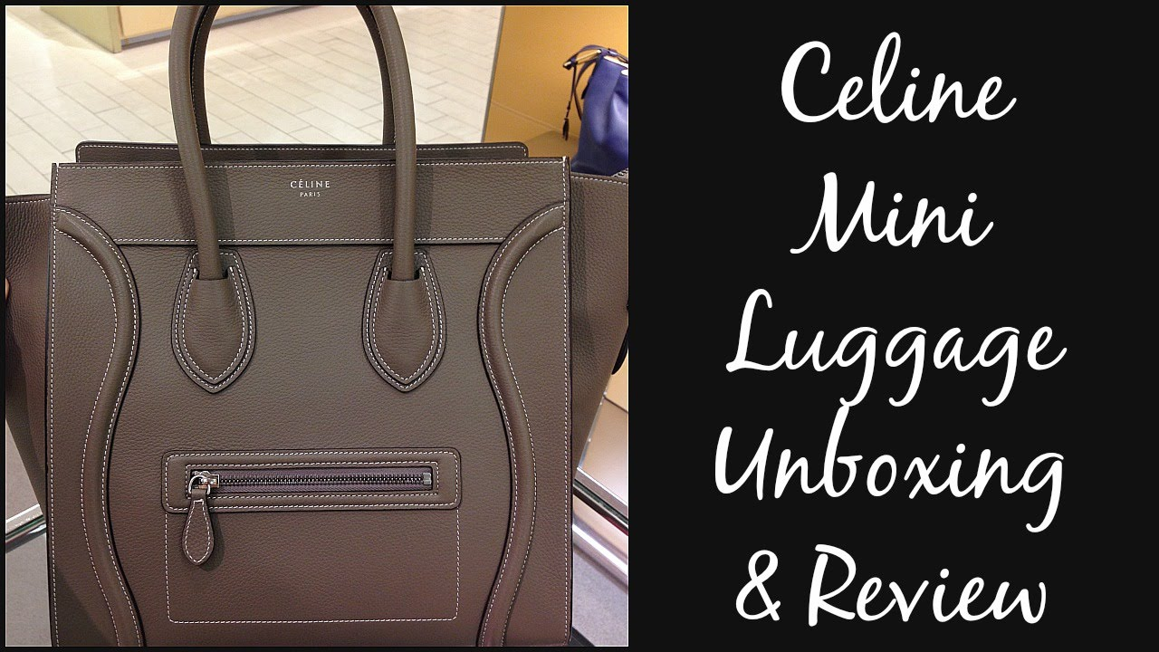 Celine Mini Luggage - Unboxing   Review - YouTube 2dff0cb917da7