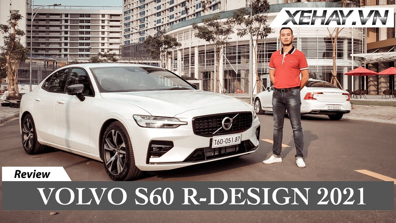 Volvo S60 R-Design giá dưới 1,7 TỶ. �ối thủ đáng g�m C300 và 330i |XEHAY.VN|