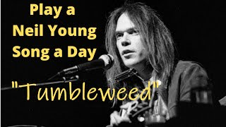 Tumbleweed. (Neil Young Cover)