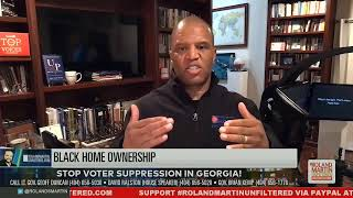 Big biz against Ga. voter suppression; Sen. Johnson racist BLM remark; Black home ownership crisis
