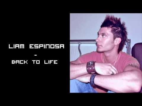 Клип Liam Espinosa - Back To Life