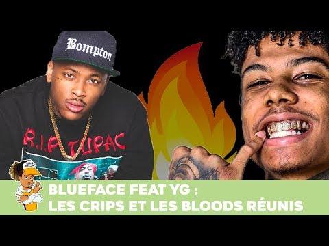 Blueface feat YG : Les Crips et les Bloods réunis !