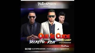 Secreto El Famoso Biberon Ft El Ken – Que Se Cuide (Official Remix)