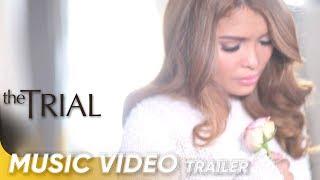 Music Video Trailer | 'Wag Ka Nang Umiyak' by KZ Tandingan | 'The Trial'