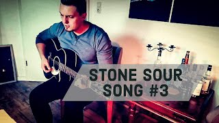 Stone Sour - Song #3 [Cover]