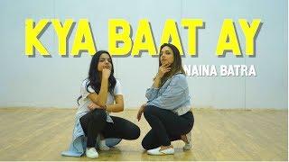 KYA BAAT AY DANCE | Naina Batra Choreo | Harrdy Sandhu