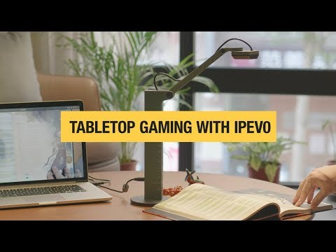 Tabletop Gaming With IPEVO