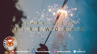 Chan Dizzy - Fireworks - October 2018