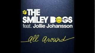 [PREVIEW] The Smiley Dogs - All Around (Original Mix + Vincent Esteve Remix)