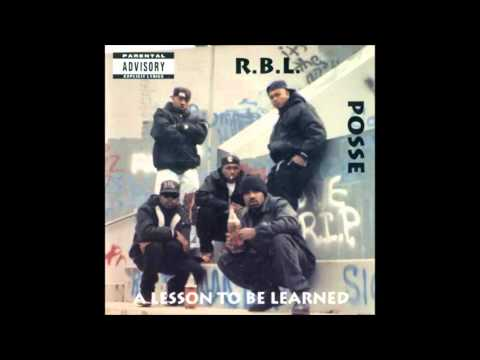 R.B.L. Posse. A Lesson To Be Learned (Full Album)