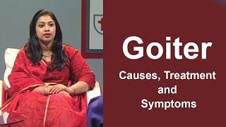 Goiter : Causes, Treatment, and Symptoms | Dr. A S Mathew & Dr. Geethu Mathew | Aarogyam