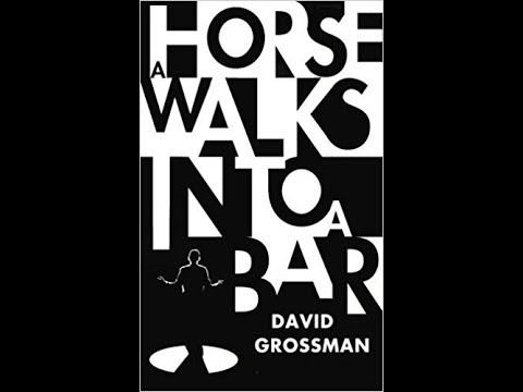 A Horse Walks Into A Bar By David Grossman - Book Review