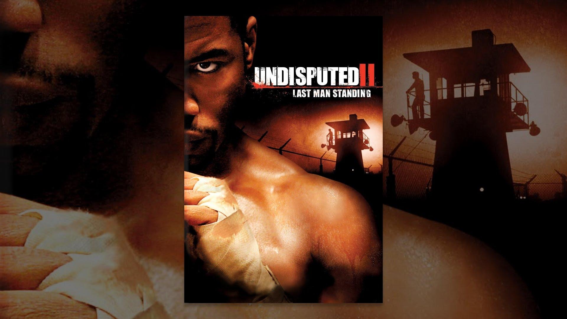 Undisputed 2 Full Movie