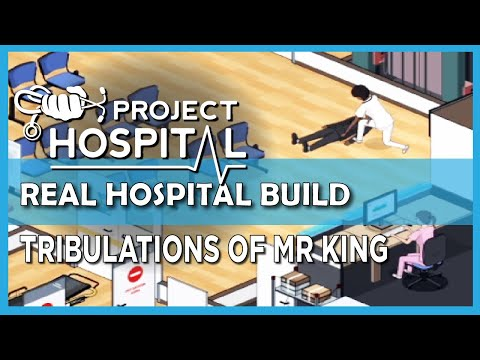 OPEN FOR BUSINESS | Real hospital planning in Project Hospital |
