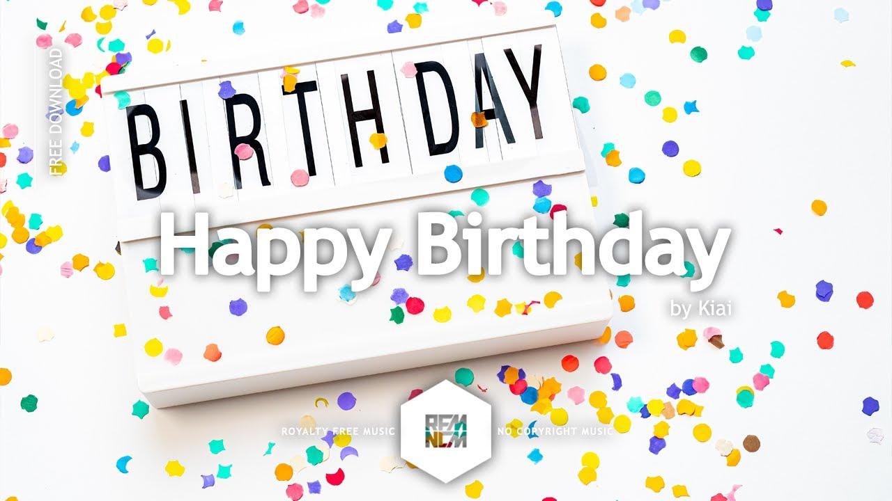 Happy Birthday - Kiai | Royalty Free Music - No Copyright Music
