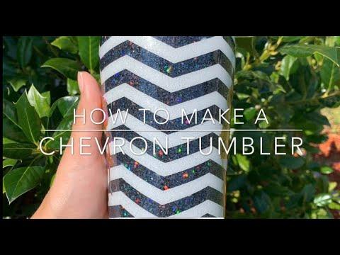 How to make a Chevron Tumbler