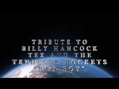 TRIBUTE TO BILLY HANCOCK: TEX & THE TENNESSEE ROCKETS BAD BOY with EDDIE ANGEL