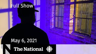 CBC News: The National | Sexual assault accuser speaks out against hockey coach | May 6, 2021