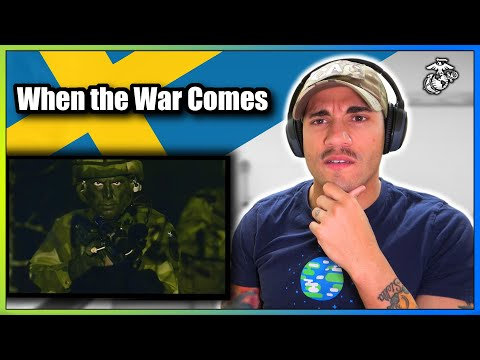"""US Marine reacts to """"When the War Comes"""" (Swedish Military Perspective)"""