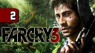 Far Cry 3 Walkthrough - Part 2 Let