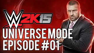 "WWE 2k15 Universe Mode: #01 ""Welcome Back"""