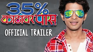 35% Katthavar Pass | Official Trailer | Prathamesh Parab | Marathi Movie 2016 | Releasing May 20th