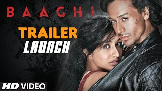 Official BAAGHI Movie TRAILER (Launch) | Tiger Shroff, Shraddha Kapoor, Sudheer Babu | T-Series