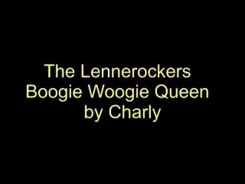 The Lennerockers Best   Boogie Woogie Queen