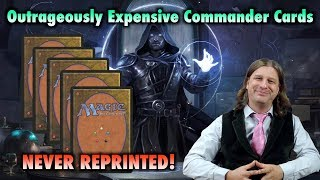 Outrageously Expensive Commander Cards That Have Never Been Reprinted in Magic: The Gathering