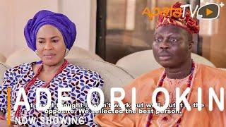 Ade Ori Okin Latest Yoruba Movie 2021 Drama Starring Fathia Balogun Sanyeri  Aishat Raji Mr Latin