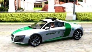 2014 Audi R8 V8 FSI Dubai Police | #75 New Cars / Vehicles 2 to GTA San Andreas [ENB]
