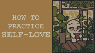 How To Practice Sęlf Love
