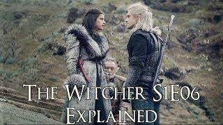 The Witcher S1E06 ကိုရှင်းပြသည် (The Witcher Netflix စီးရီး၊ ရှားပါးမျိုးစိတ်များကိုရှင်းပြသည်)