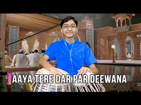 Aaya Tere Dar Par Deewana Tabla Cover By Ayaansh Rajotia