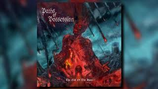 Paths of Possession - The End Of The Hour (Full Album)