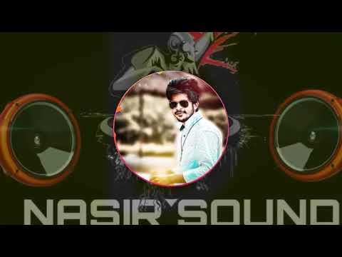 🎧 N audio DJ 🎧 👑 NASIR SOUND SYSTEM