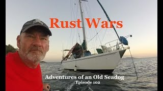 Rust Wars.  Adventures of an Old Seadog, ep102