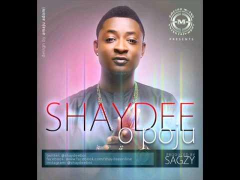 Shaydee - O Poju