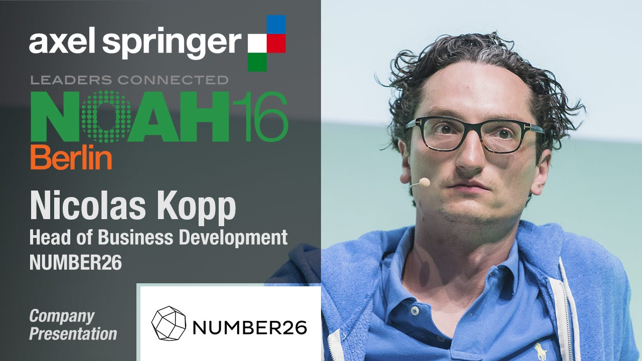 Nicolas Kopp, Number26 - Axel Springer NOAH16 Berlin - YouTube