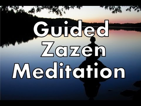 Guided Zazen Meditation - Zen Buddhist Techniques