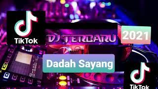 Download DJ TIK TOK TERBARU 2021 || DADAH SAYANG