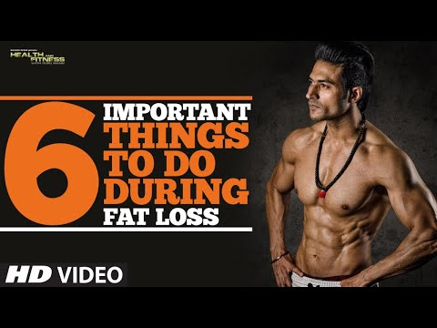 6 Important Things To Do During FAT LOSS | Guru Mann | Health & Fitness