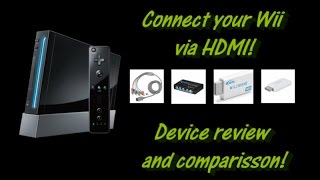HDMI on the Wii!? Comparing Component, Wii2HDMI (two versions) and Component to HDMI!