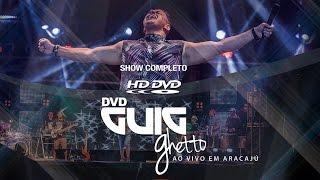 DVD GUIG GHETTO - ARACAJU | 2015 thumbnail